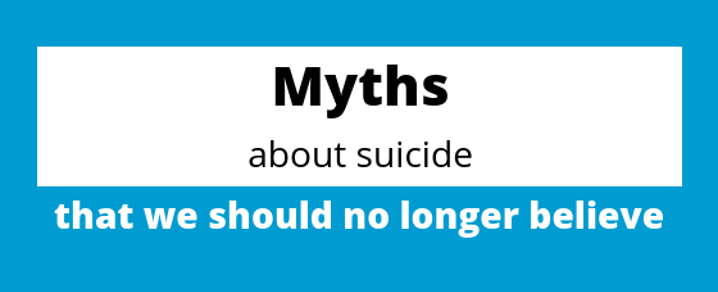 Suicide Prevention Week - Myths